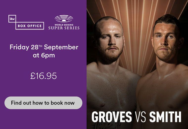 ITV_BOXING_GrovesVSmith_760x520_28Sept2018.jpg